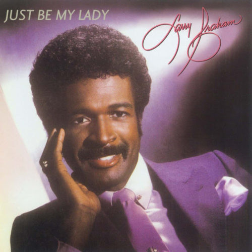 One In A Million You by Larry Graham was one of my ultimate favorites, he had a wonderful sexy voice, it was a shame he turned out to be a two hit wonder