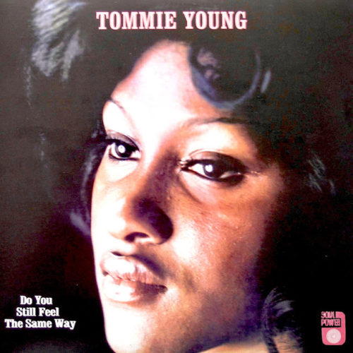 Do You Still Feel The Same Way by Tommie Young, I absolutely love this song, doesn't she sound exactly like Aretha Franklin
