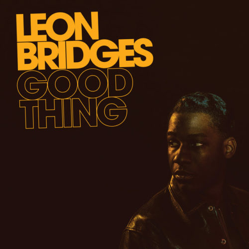"Leon Bridges's ""You Don't Know (2018),"" in my opinion , is the best new classic dance sound almost at the end of the year."