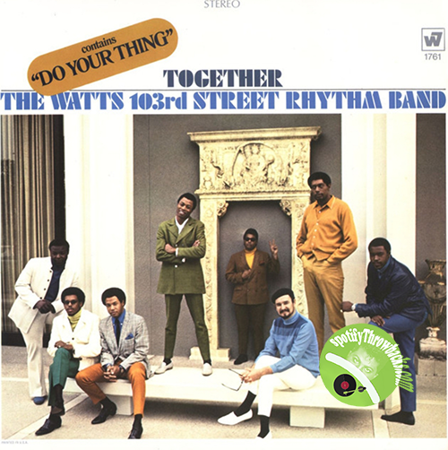 The Watts 103rd Street Rhythm Band - SpotifyThrowbacks.com