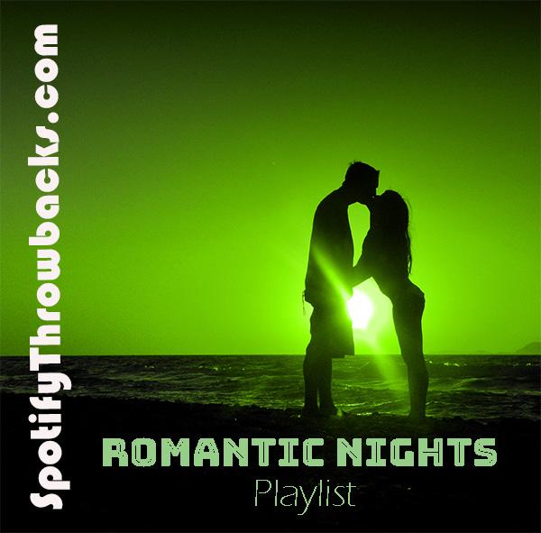 Romantic Playlist - SpotifyThrowbacks.com