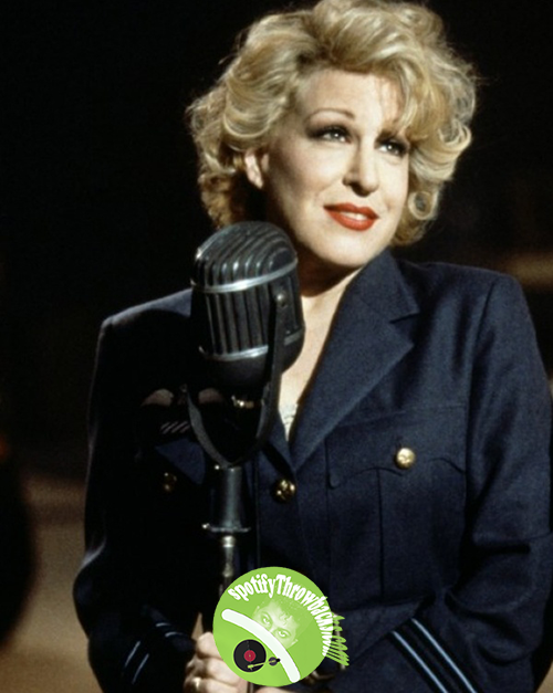 Bette Midler - SpotifyThrowbacks.com