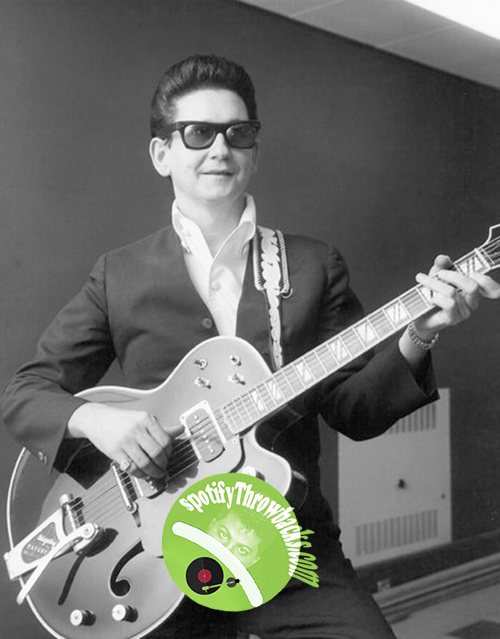 Roy Orbison SpotifyThrowbacks.com