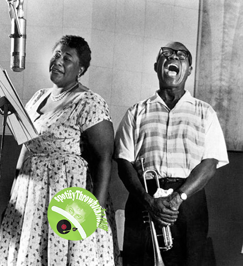 Ella Fitzgerald and Louis Armstrong - SpotifyThrowbacks.com