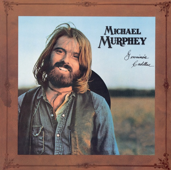 Michael Martin Murphey - SpotifyThrowbacks.com
